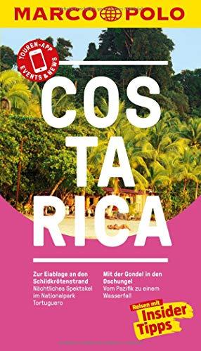 MARCO POLO Reiseführer Costa Rica: Reisen mit Insider-Tipps. Inkl. kostenloser Touren-App und Events&News