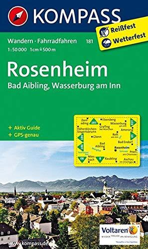 KOMPASS Wanderkarte Rosenheim - Bad Aibling - Wasserburg am Inn: Wanderkarte mit Aktiv Guide und Radwegen. GPS-genau. 1:50000: Wandelkaart 1:50 000 (KOMPASS-Wanderkarten, Band 181)
