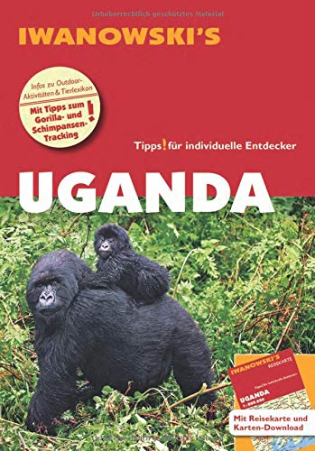 Uganda - Reiseführer von Iwanowski: Individualreiseführer mit Extra-Reisekarte und Karten-Download (Reisehandbuch)