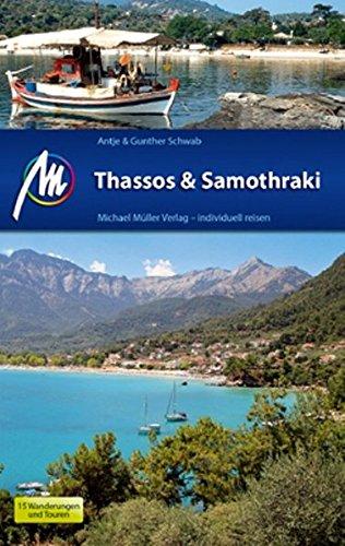 Thassos & Samothraki: Reiseführer mit vielen praktischen Tipps.