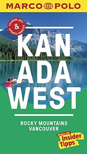 MARCO POLO Reiseführer Kanada West, Rocky Mountains, Vancouver: Reisen mit Insider-Tipps. Inklusive kostenloser Touren-App & Events&News