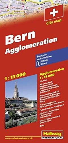Bern 1 : 13 000 & Agglomeration 1 : 15 000: Stadtplan. Verkehrslinien. Hotels. Index. (City Map) (Hallwag Stadtpläne)