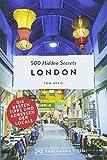 Bruckmann Reiseführer: 500 Hidden Secrets London. Ein Reiseführer mit garantiert den besten Geheimtipps und Adressen.