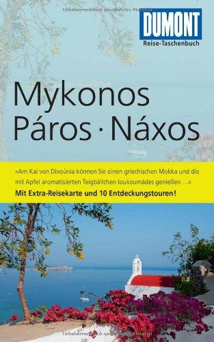 DuMont Reise-Taschenbuch Reiseführer Mykonos, Paros, Naxos