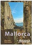 Mallorca: Rockfax Rock Climbing Guide to Mallorca (Rockfax Climbing Guide Series)