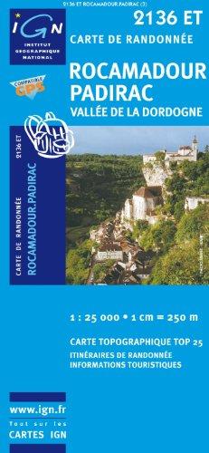 Top25 2136ET - Rocamadour, Padirac, Vallee de la Dordogne Wanderkarte mit einem kostenlosen Maßstabslineal