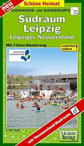 Radwander- und Wanderkarte Südraum Leipzig: Leipziger Neuseenland mit 7-Seen-Wanderweg. 1:50 000 (Schöne Heimat)