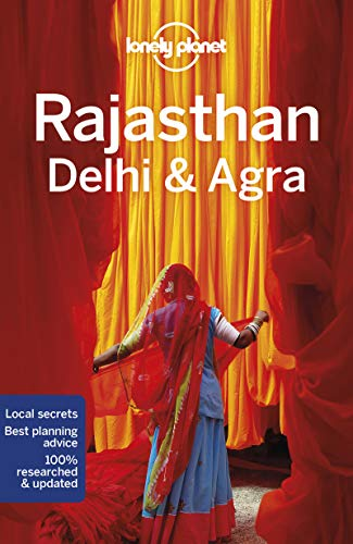 Rajasthan, Delhi & Agra (Lonely Planet Travel Guide)