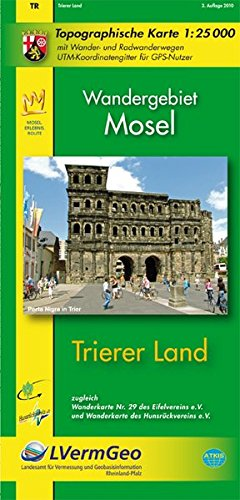 Trierer Land (WR): Topographische Karte 1:25000 mit Wander- und Radwanderwegen / Wandergebiet Mosel (Freizeitkarten Rheinland-Pfalz 1:15000 /1:25000)