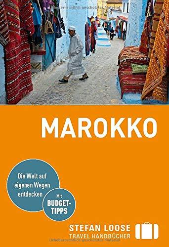 Stefan Loose Reiseführer Marokko: mit Reiseatlas