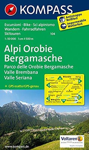 Alpi Orobie Bergamasche: Wanderkarte mit Radrouten und alpinen Skirouten. GPS-genau. Dt. /Ital. 1:50000 (KOMPASS-Wanderkarten, Band 104)