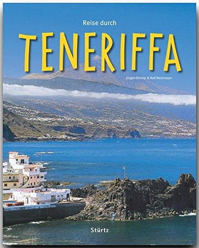 Reise durch TENERIFFA - Ein Bildband mit über 200 Bildern - STÜRTZ Verlag