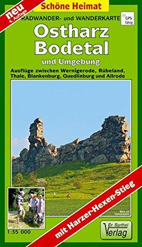Radwander- und Wanderkarte Ostharz, Bodetal und Umgebung: Ausflüge zwischen Werningerode, Rübeland, Thale, Blankenburg, Quedlinburg und Allrode. 1:35000 (Schöne Heimat)
