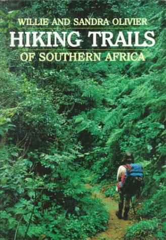 Hiking Trails of Southern Africa (South African Travel & Field Guides)