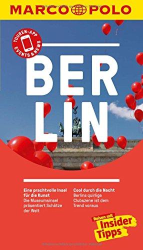 MARCO POLO Reiseführer Berlin: Reisen mit Insider-Tipps. Inkl. kostenloser Touren-App