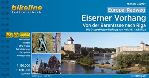 Europa-Radweg Eiserner Vorhang: Finnland / Ostseeküste Baltikum • Von der Barentssee und von Helsinki nach Riga 3.700 km (Bikeline Radtourenbücher)