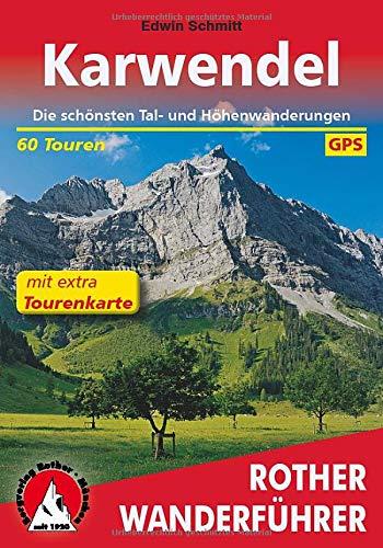 Karwendel: Tagestouren, Hüttenziele und Durchquerungen. Mit extra Tourenkarte. 60 Touren. Mit GPS-Tracks (Rother Wanderführer)