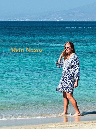 Mein Naxos: Ein Inselführer der besonderen Art