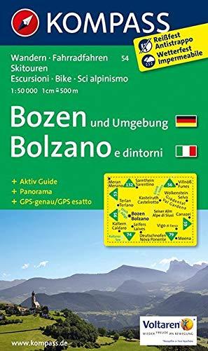 KOMPASS Wanderkarte Bozen und Umgebung /Bolzano e dintorni: Wanderkarte mit Aktiv Guide, Panorama, Rad- und alpinen Skirouten. GPS-genau. 1:50000.: Wandelkaart 1:50 000 (KOMPASS-Wanderkarten, Band 54)