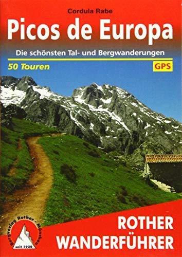 Picos de Europa: Die schönsten Tal- und Bergwanderungen. 50 Touren. Mit GPS-Tracks (Rother Wanderführer)