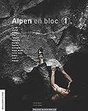 Boulderführer 'Alpen en bloc - Band 1': Westlicher Teil