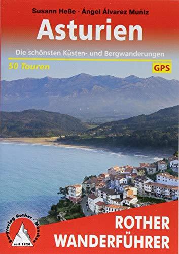 Asturien: Die schönsten Küsten- und Bergwanderungen. 50 Touren. Mit GPS-Tracks (Rother Wanderführer)