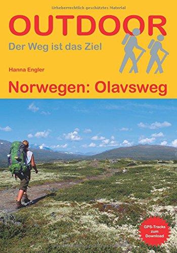 Norwegen: Olavsweg (Der Weg ist das Ziel)