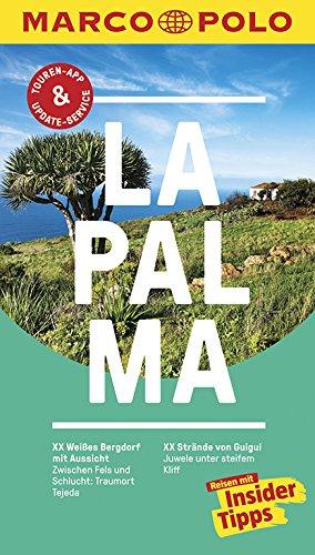 MARCO POLO Reiseführer La Palma: Reisen mit Insider-Tipps. Inkl. kostenloser Touren-App und Events&News