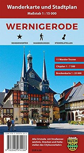 Wernigerode: Wanderkarte und Stadtplan mit Wander-Touren und Brockenkarte