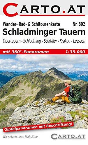 Wander- Rad- & Schitourenkarte 802 Schladminger Tauern: Obertauern – Schladming – Sölktäler – Krakau - Lessach