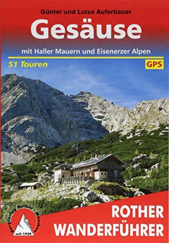 Gesäuse: mit Haller Mauern und Eisenerzer Alpen. 51 Touren. Mit GPS-Tracks (Rother Wanderführer)