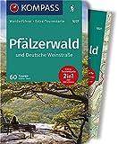 KOMPASS Wanderführer Pfälzerwald und Deutsche Weinstraße: Wanderführer mit Extra-Tourenkarte 1:55.000, 60 Touren, GPX-Daten zum Download