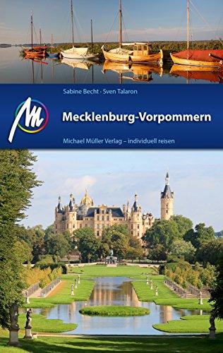 Mecklenburg-Vorpommern Reiseführer Michael Müller Verlag: Individuell reisen mit vielen praktischen Tipps (MM-Reiseführer)
