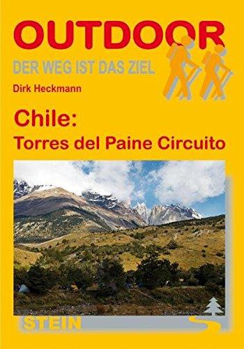 Chile: Torres del Paine Circuito (Der Weg ist das Ziel)