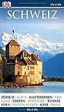 Vis-à-Vis Reiseführer Schweiz: mit Mini-Kochbuch zum Herausnehmen