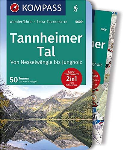 KOMPASS Wanderführer Tannheimer Tal von Nesselwängle bis Jungholz: Wanderführer mit Extra-Tourenkarte 1:25.000, 50 Touren, GPX-Daten zum Download