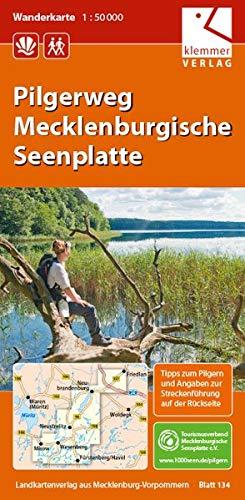 Wanderkarte Pilgerweg Mecklenburgische Seenplatte: Maßstab 1:50.000, GPS geeignet, Tipps zum Pilgern auf der Rückseite