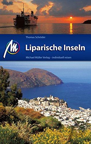 Liparische Inseln: Reiseführer mit vielen praktischen Tipps.