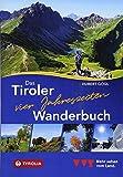 Das Tiroler Vier-Jahreszeiten-Wanderbuch