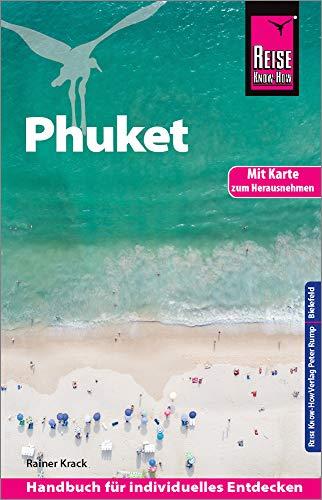 Reise Know-How Reiseführer Phuket mit Karte zum Herausnehmen