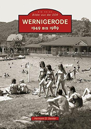 Wernigerode: 1949 bis 1989