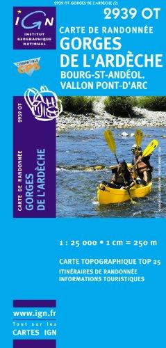 Top25 2939OT ~ Gorges de L'Ardeche Wanderkarte mit einem kostenlosen Maßstabslineal
