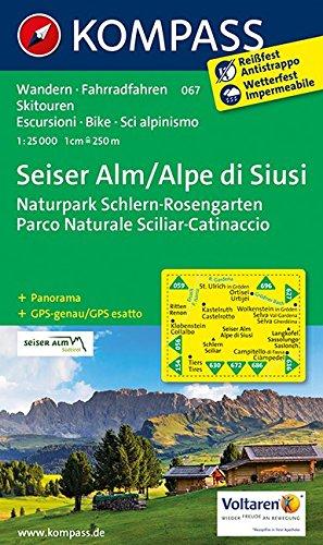 Seiser Alm /Alpe di Siusi: Wanderkarte mit Panorama, Radrouten und Skitouren. GPS-genau. 1:25000: Wandelkaart 1:25 000 (KOMPASS-Wanderkarten, Band 67)