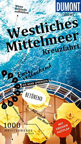 DuMont direkt Reiseführer Mittelmeerkreuzfahrt Westlicher Teil (DuMont Direkt E-Book)