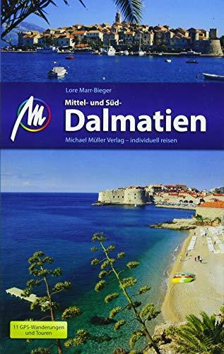 Mittel- und Süddalmatien Reiseführer Michael Müller Verlag: Individuell reisen mit vielen praktischen Tipps.