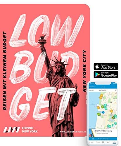 Reiseführer New York LOW BUDGET für 2021: für Sparfüchse, Familien & Studenten inkl. kostenloser App: Reisen mit kleinem Budget