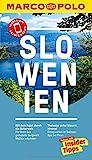 MARCO POLO Reiseführer Slowenien: Reisen mit Insider-Tipps. Inklusive kostenloser Touren-App & Events&News