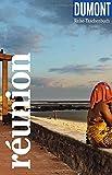 DuMont Reise-Taschenbuch La Réunion: Reiseführer plus Reisekarte. Mit individuellen Autorentipps und vielen Touren.