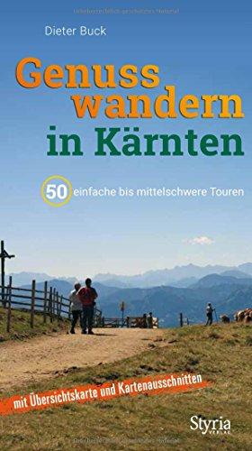 Genusswandern in Kärnten: 50 einfache bis mittelschwere Touren