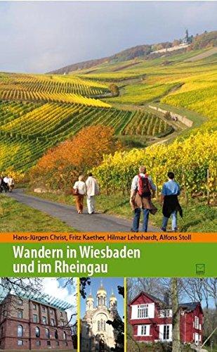 Wandern in Wiesbaden und im Rheingau